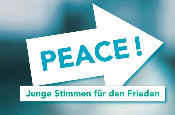 PEACE – Junge Stimmen für den Frieden